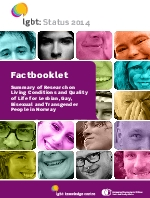 Factbooklet. Summary of Research on Living Conditions and Quality of Life for Lesbian, Gay, Bisexual and Transgender People in Norway.